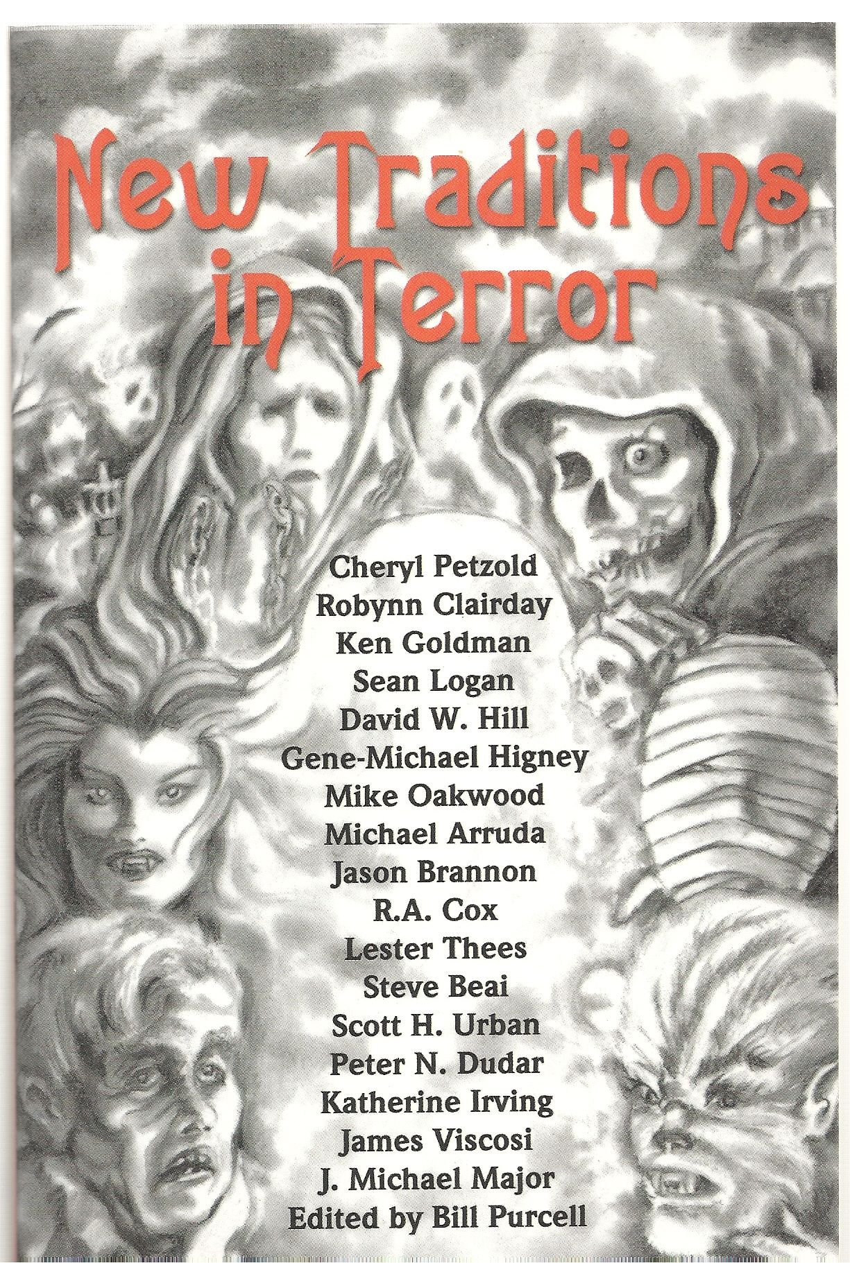 New Traditions in Terror, Purcell, Bill