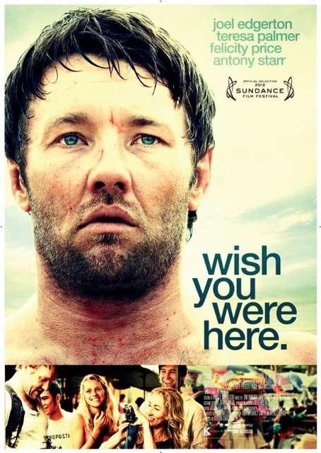 posterhzr Kieran Darcy Smith   Wish You Were Here (2012)